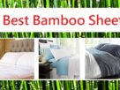 5 Best Bamboo sheets reviews